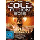 Cold Fusion ( Cold Fusion 2012 ) ( Cold Fusion Twenty Twelve )by William Hope