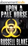 Upon A Pale Horse (Bio-Thriller) (Eng...