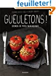 Gueletons ! (d�ners des potes fa�on b...