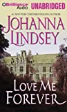Johanna Lindsey Love Me Forever (Sherring Cross)