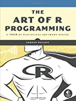 The Art of R Programming - A Tour of Statistical Software Design