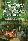 img - for The Court of Two Sisters Cookbook by Mel Leavitt (1992-02-01) book / textbook / text book