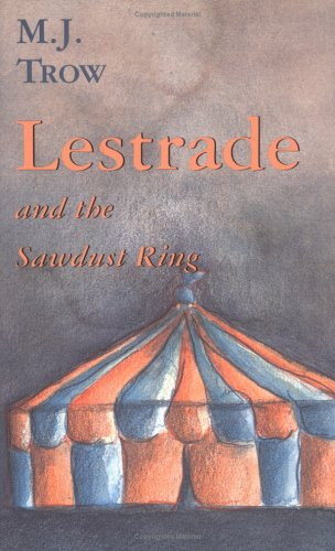 Lestrade and the Sawdust Ring (The Lestrade Mystery Series)