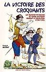 La victoire des Croquants : Les révoltes paysannes du Grand Sud-Ouest pendant la Révolution (1789-1799) par Delpont