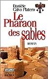 echange, troc Calvo Platero d - Le pharaon des sables