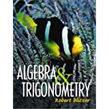 Algebra and Trigonometry ~ Robert Blitzer