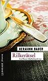 Rilkerätsel: Ein Wiener Kaffeehauskrimi (Kriminalromane im GMEINER-Verlag)