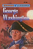 George Washington (Heroes of America) (1603401024) by Leighton, Marian