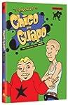Adventures of Chico & Guapo: Complete...