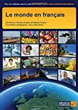 img - for Le Monde en Fran ais Student's Book (Ib Diploma) (French Edition) book / textbook / text book