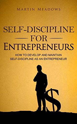 Self-Discipline for Entrepreneurs by Martin Meadows ebook deal
