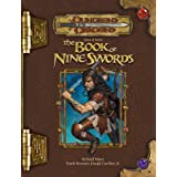 Tome of Battle: The Book of Nine Swords (Dungeons & Dragons d20 3.5 Fantasy Roleplaying) ~ Richard Baker