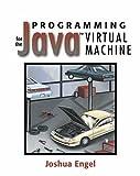 Programming for the Java™ Virtual Machine