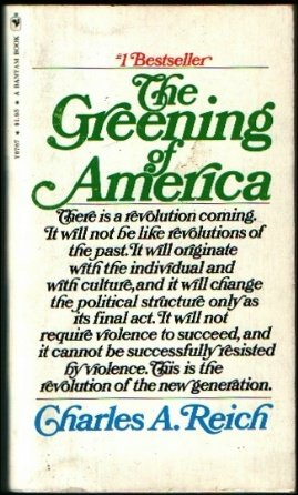 The Greening of America, Charles A. Reich