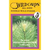 Wild Cards: Edible Wild Foods (All Ages) ~ Linda Runyon