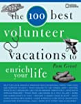 The 100 Best Volunteer Vacations to E...