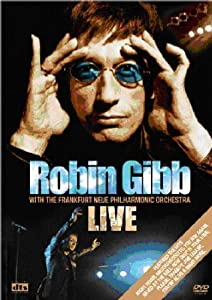 Robin Gibb And The Frankfurt Neue Philharmonic Orchestra [DVD] [2005]