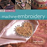 img - for Craft Workshop: Machine Embroidery book / textbook / text book