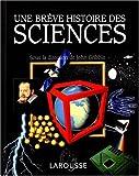 echange, troc  - Une brève histoire des sciences