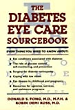 The Diabetes Eye Care Sourcebook