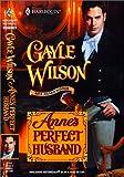 Anne's Perfect Husband (Harlequin Historical)