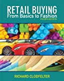Retail Buying: From Basics to Fashion, 4th Edition