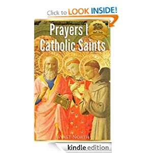 Prayers by Catholic Saints - Volume II