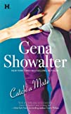 Catch A Mate (Hqn Romance) (0373772920) by Showalter, Gena