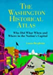 The Washington Historical Atlas: Who...