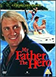 My Father The Hero [DVD] [1994]