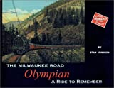 The Milwaukee Road Olympian: A Ride to Remember