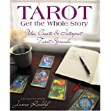 Get the Whole Story: Tarot, Get the Whole Storyby James Ricklef