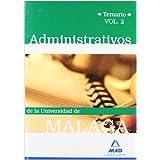 Administrativos De La Universidad De Málaga. Temario. Volumen Ii