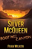 Silver McQueen: Boot Hill Canyon