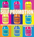 img - for Designers' Self-Promotion: How Designers and Design Companies Attract Attention to Themselves book / textbook / text book