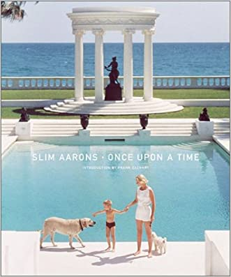 Slim Aarons: Once Upon A Time written by Slim Aarons