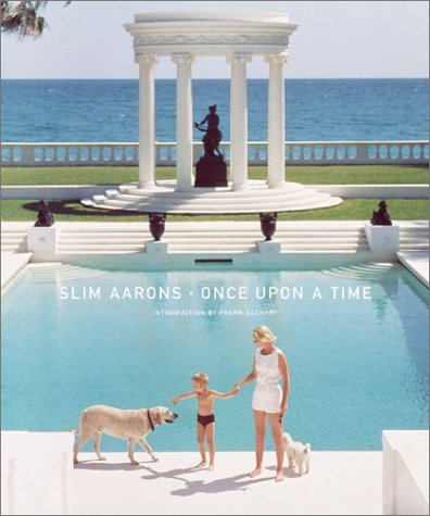 Once Upon a Time / Slim Aarons