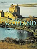Heritage of Scotland: A Cultural History of Scotland and Its People (0600598349) by Harris, Nathaniel