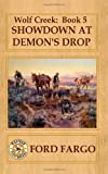 img - for Wolf Creek: Showdown at Demon's Drop book / textbook / text book