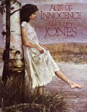 Age of Innocence: The Romantic Art of Jeffrey Jones (0887331858) by Jones, Jeff