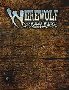 *OP Werewolf Wild West (Werewolf: The Apocalypse) by Glenn Fabry and Richard Kane Ferguson