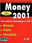 Money 2001 : bien d�buter avec la nou...