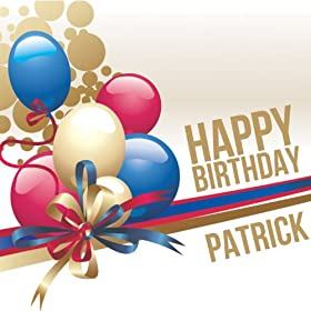 Amazon.com: Happy Birthday Patrick: The Happy Kids Band