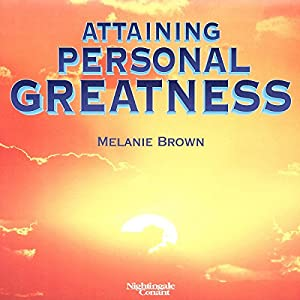 Attaining Personal Greatness Audiobook