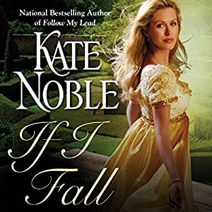 If I Fall | [Kate Noble]