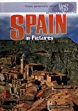 img - for Spain in Pictures (Visual Geography (Twenty-First Century)) book / textbook / text book
