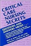 img - for Critical Care Nursing Secrets, 1e book / textbook / text book