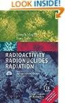 Radioactivity Radionuclides Radiation...