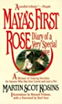 Maya's first rose: diary of a very sp...