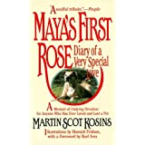 "Maya's first rose: diary of a very special lovevon ""Martin Scot Kosins"""